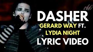 Gerard Way - Dasher feat. Lydia Night