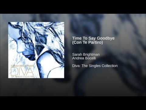 Time To Say Goodbye (Con Te Partiro)