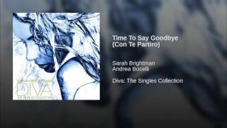 Time To Say Goodbye Con Te Partiro