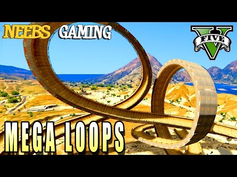GTA 5 -  MEGA LOOPS - FUNNY VEHICLES MOD - Grand Theft Auto Gameplay Video