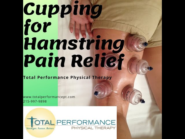 Cupping for Hamstring Pain Relief
