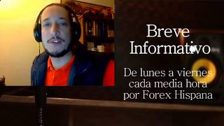 Breve Informativo - Noticias Forex del 10 de Julio 2017