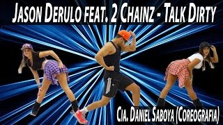 Jason Derulo feat. 2 Chainz - Talk Dirty Cia. Daniel Saboya (Coreografia)