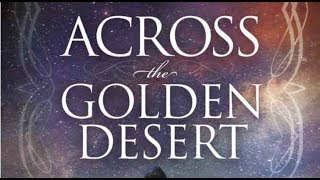 Across the Golden Desert