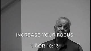 INCREASE YOUR FOCUS