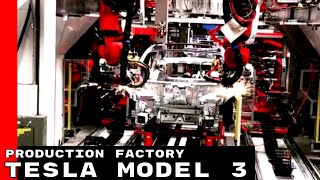 Tesla Model 3 Production Factory