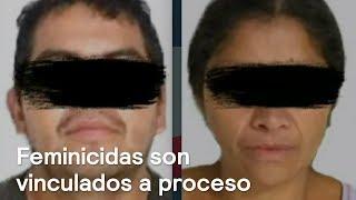 Presuntos feminicidas de Ecatepec son vinculados a proceso - Despierta con Loret