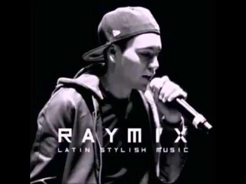 RayMix [Oye Mujer] Los Exitos Del Momento :) ♪ ♫