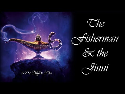 1001 Nights: Tale Of The Fisherman And The Jinni
