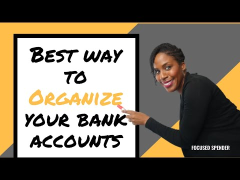 The BEST and EASIEST Way to Organize Your Bank Accounts   How Many Bank Accounts Do You Need??