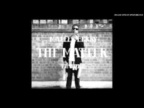 The Matter WizKid Ft Maleek Berry
