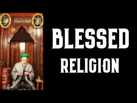 Blessed Religion [ENGLISH VERSION]