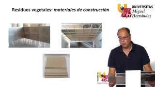 UTILIZACIÓN DE RESIDUOS VEGETALES COMO MATERIALES DE CONSTRUCCIÓN