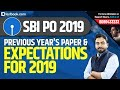 SBI PO 2019 | Analysis of Previous Year's General Awareness Paper + Expectations for 2019