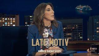 LATE MOTIV - Paz Padilla. Cuentachistes y mucho más | #LateMotiv345
