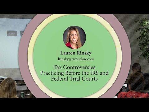 Lauren Rinsky - Tax Controversies (Royse Law Tax Camp 2016)