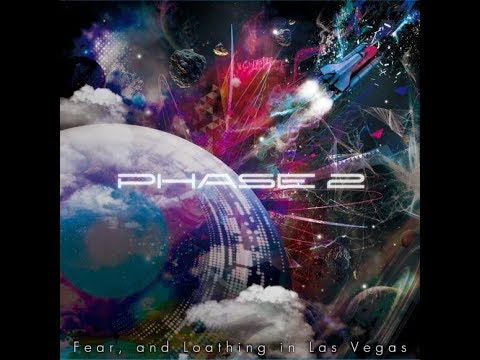 Phase 2 - Fear and Loeathing in Las Vegas // FULL ALBUM