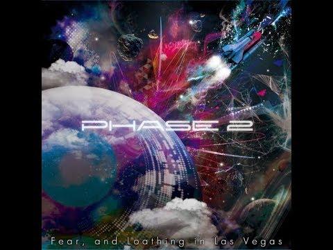 Phase 2 - Fear and Loeathing in Las Vegas // FULL ALBUM