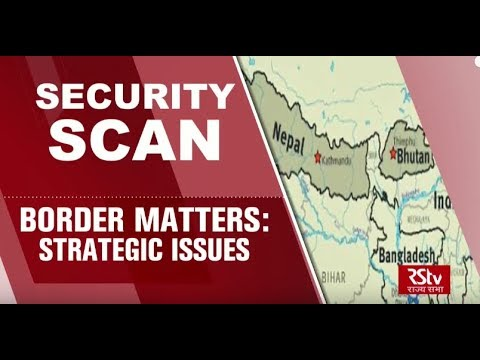 Security Scan - Border Matters: Strategic Issues