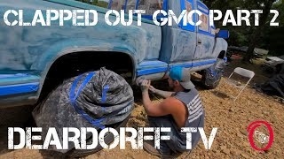 Clapped Out GMC Part 2