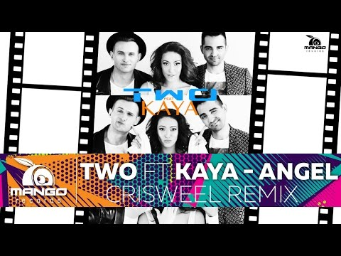 TWO feat Kaya - Angel (Criswell Remix)
