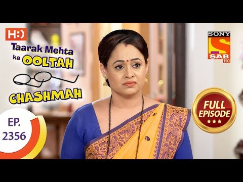 Taarak Mehta Ka Ooltah Chashmah –  Ep 2356 – Full Episode – 11th December, 2017