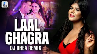 Laal Ghaghra (Remix) | DJ Rhea | Good Newwz | Akshay Kumar | Kareena Kapoor Khan