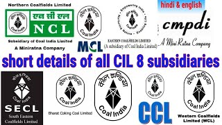 #miningexam  short details of CIL and its subsidiaries    coal company   overman , mining sirdar