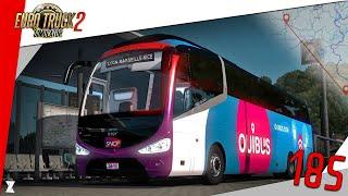 🚚 Euro Truck Simulator 2 | #185 Ligne OUIBUS : LYON - MARSEILLE - NICE en Irizar i6 !