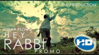 Hey Rabbi - Judah Plows [Promotional Video]