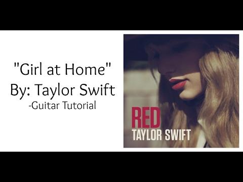 Girl At Home Guitar Chords Taylor Swift Khmer Chords