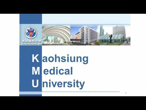 Kaohsiung Medical University Introduction 2017