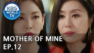 Mother of Mine | 세상에서 제일 예쁜 내 딸 EP.12[ENG, CHN, IND/2019.04.14]