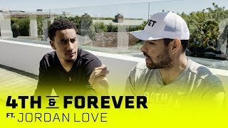 Jordan Love | The Intangibles with Mark Sanchez | 4th & Forever x SHOWTIME Sports