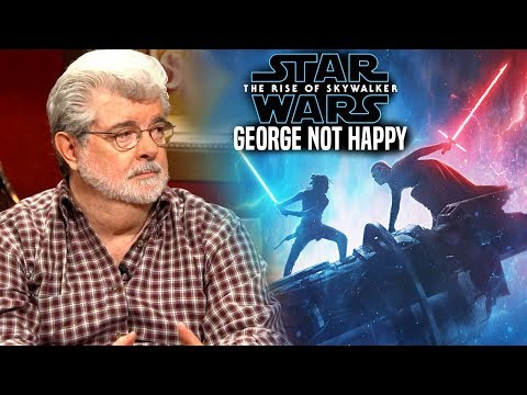 George Lucas NOT Happy With Ending! The Rise Of Skywalker (Star Wars Episode 9)