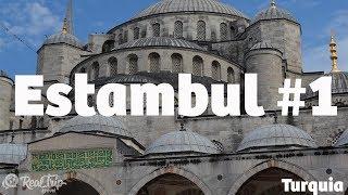 Como empezar tu viaje por Turquia - Estambul #1