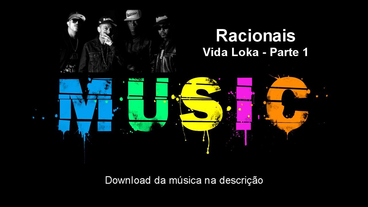 BAIXAR VIDA 3 PARTE DO RACIONAIS MUSICA LOKA