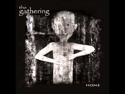 The Gathering -  Home Full Album