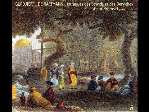 Gurdjieff - De Hartmann Vol 05: Musiques des Sayyids et des Derviches, Alain Kremski