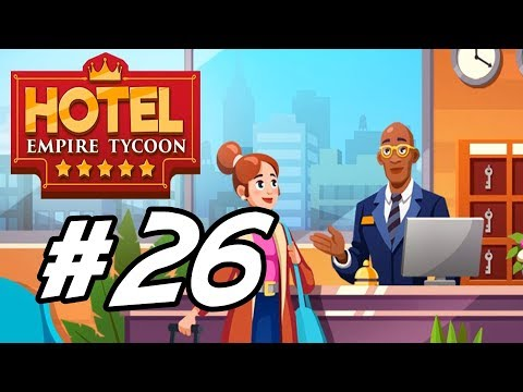 """hotel-empire-tycoon---26---""""adding-more-rooms"""""""