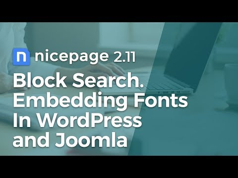 Nicepage 2.11: Block Search. Embedding Fonts In WordPress and Joomla