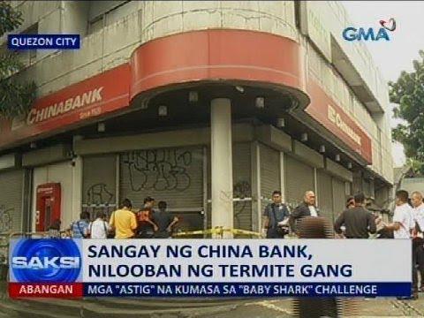 Saksi: Sangay ng China Bank, nilooban ng termite gang