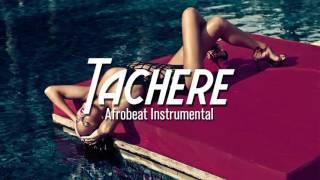"Afrobeat Instrumental Dancehall Naija - ""Tachere"" 2016 (Prod.Mindkeyz)"