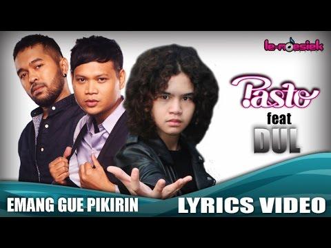 Pasto Feat Dul - EGP (Emang Gue Pikirin) (Official Lyric Video)