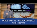 Table Salt vs. Himalayan Salt: Which Is Better?