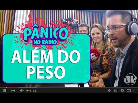 Além do Peso - Pânico - 19/05/16