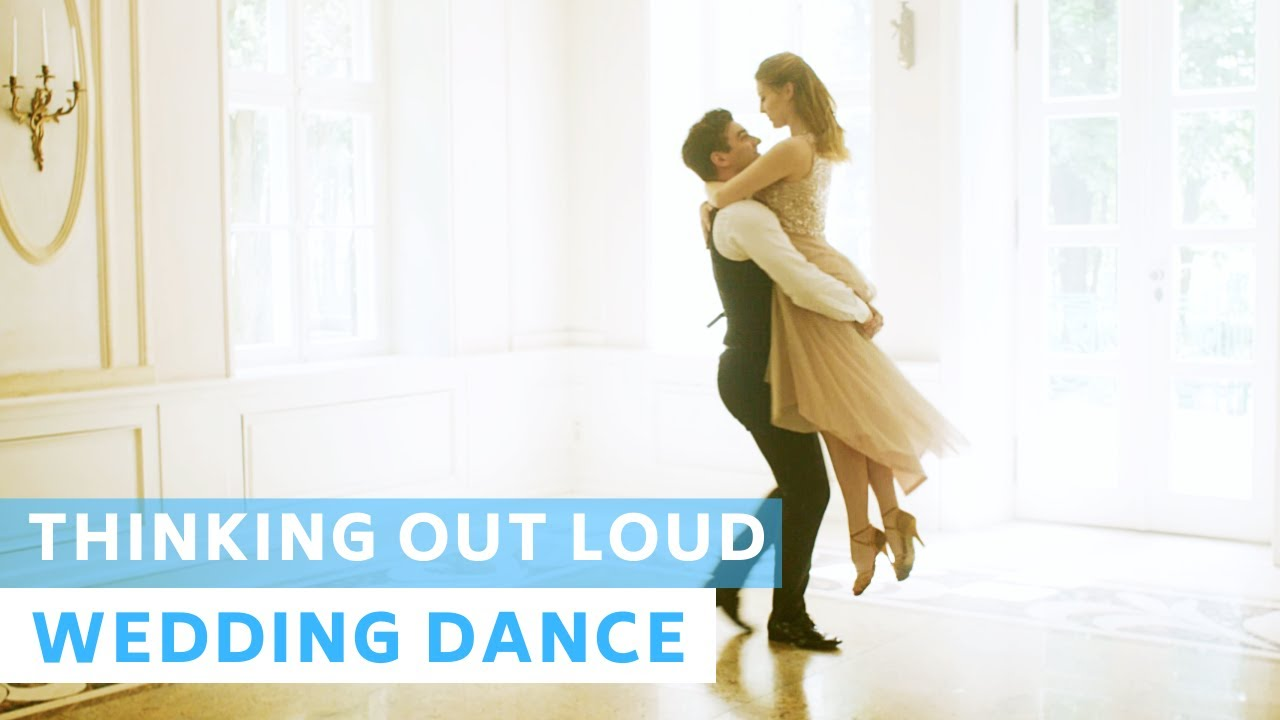 Thinking Out Loud - Ed Sheeran | Rumba | Wedding Dance Choreography | Most Romantic | First Dance