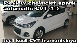 Review All New chevrolet spark automatic 2018 Indonesia