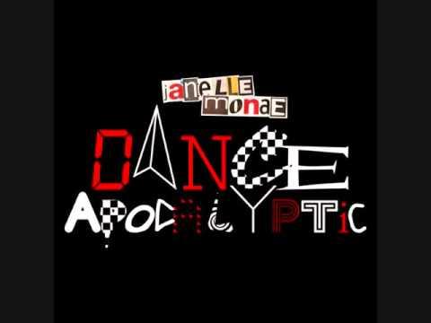 Janelle Monae- Dance Apocalyptic