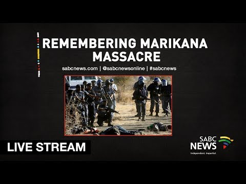 Remembering Marikana massacre 6 years on